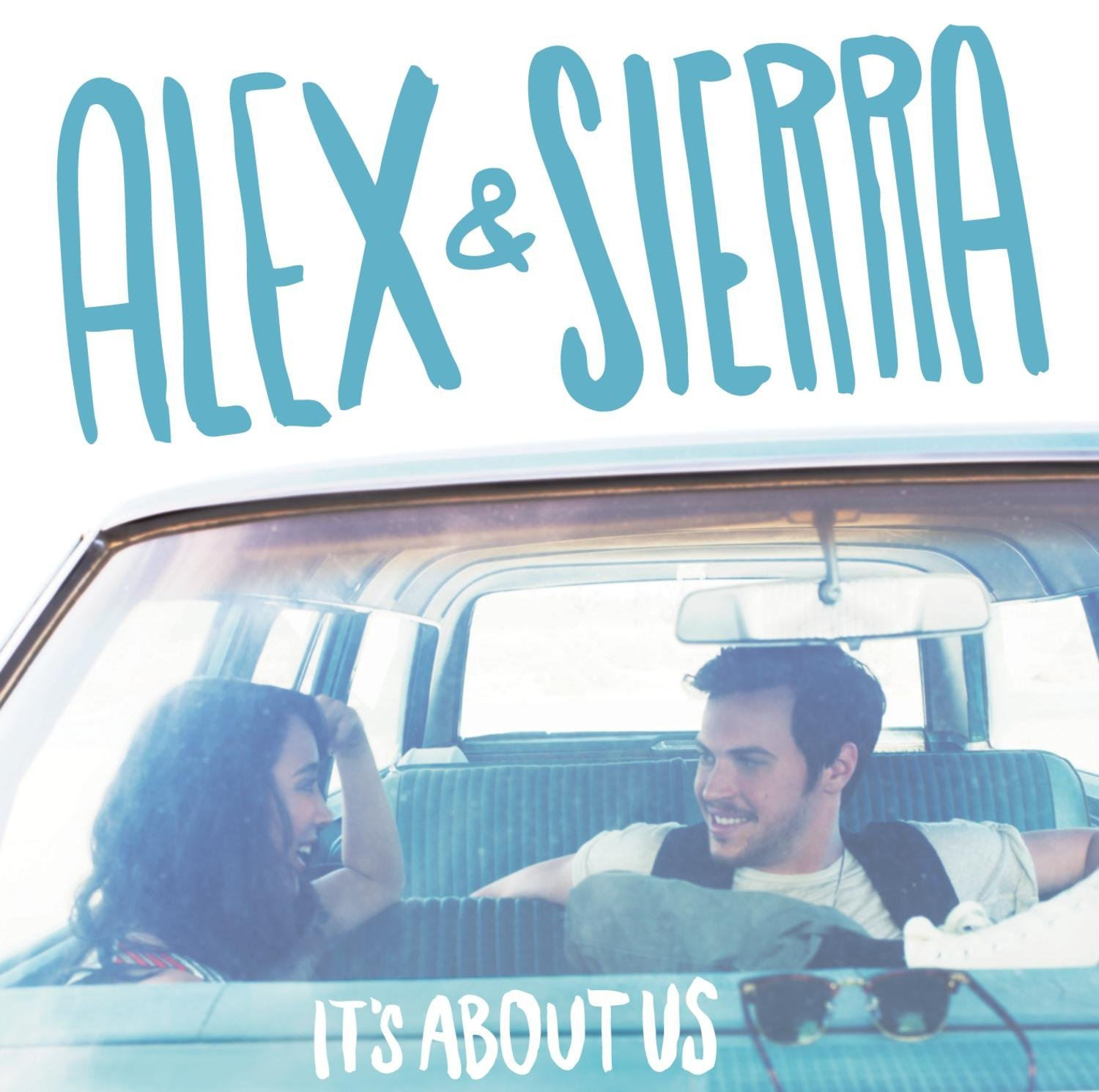 Alex and Sierra: It's About Us