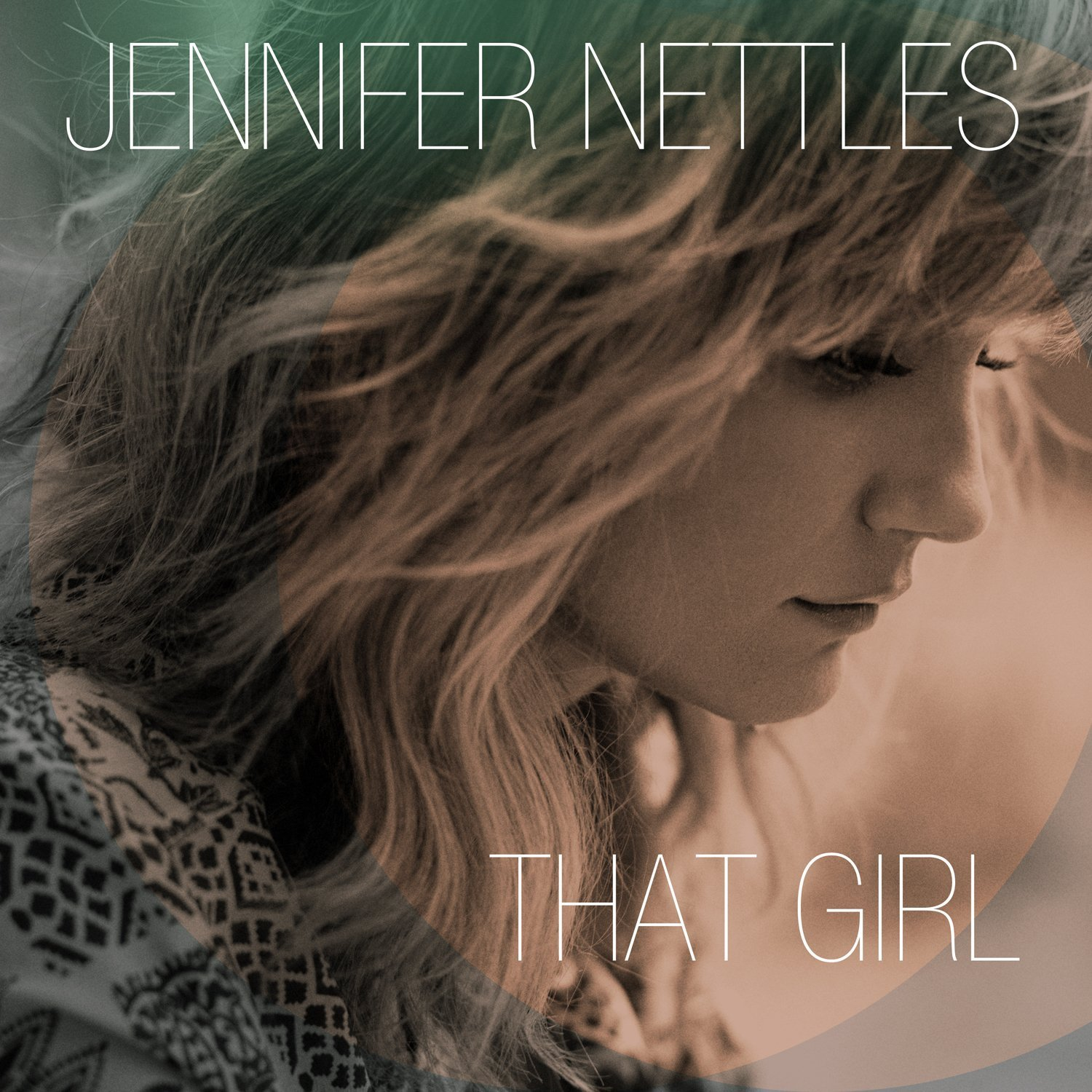 Curtain call the hits deluxe version itunes plus m4a album - Jennifer Nettles That Girl
